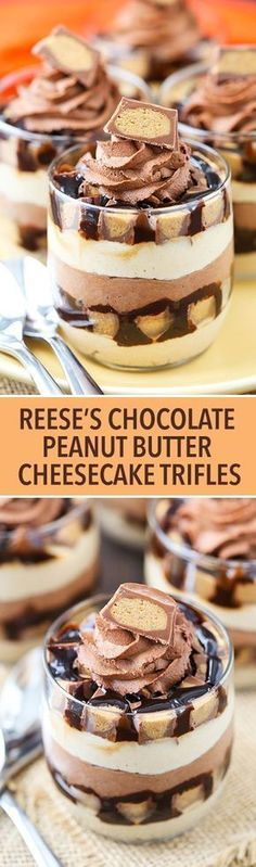 Mini Reeses Chocolate Peanut Butter Cheesecake Trifles - layers of peanut butter cheesecake, chocolate whipped cream, chocolate sauce and Reeses!