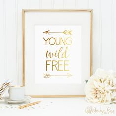 Young Wild Free, gold foil arrows, printable wall art decor, minimalist art, faux gold foil, art for office or bedroom, digital download JPG by JaclynRoseDesign