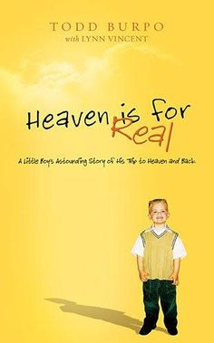 HARDCOVER - Heaven is for Real: A Little Boy's Astounding Story of His Trip to Heaven and Back, Deluxe Edition