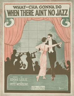 What-Cha Gonna Do When There Ain't No Jazz