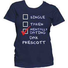 Mentally Dating Dak Prescott T-Shirt