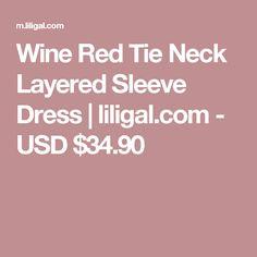 Wine Red Tie Neck Layered Sleeve Dress | liligal.com - USD $34.90