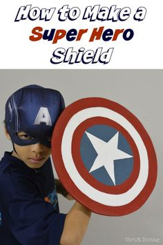 How to Make a Super Hero Shield | Thrift Diving Blog