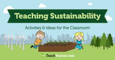 Need ideas for your sustainability lesson plans? Here are 15 fun and engaging sustainability activities, ideas and resources for primary school students.