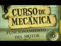 Curso de Mecánica - 02 - Funcionamiento del motor - YouTube