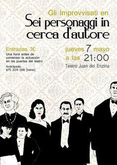 Gli improvvisati MUESTRA DE TEATRO UNIVERSITARIO  Jueves 7 de mayo  Teatro Juan del Enzina · 21:00h  Entradas: 3€ (a la venta en los grupos de teatro y una hora antes de comezar la actuación en el Teatro Juan del Enzina)
