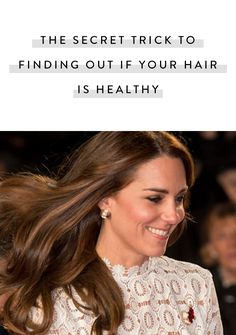 Wondering if your hair is healthy? Here is a way to know if your strands need more TLC than usual.