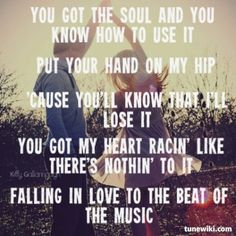 "lyrics Beat Of The Music - Brett Eldredge ""I just met you a couple hours ago, my last night in town and wouldn't you know, I get hooked on a girl with blue diamond eyes"""