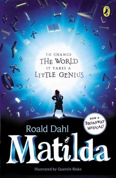 Now on Broadway!Matilda is a sweet, exceptional young girl, but her parents think she's just a nuisance. She expects school to be different but there she has to face Miss Trunchbull, a menacing, kid-hating headmistress. When Matilda is attacked by. Matilda Roald Dahl, Best Children Books, Childrens Books, Good Books, Books To Read, Amazing Books, Chantal, Books Everyone Should Read, Posters