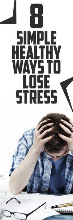 8 Simple Healthy Ways to Lose Stress