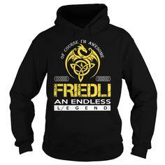 FRIEDLI An Endless Legend (Dragon) - Last Name, Surname T-Shirt
