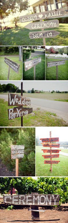 """Des pancartes en bois sur le lieu (au moins une histoire de dire que """"c'est ici !"""") et sur la route pour éviter de perdre des invités en chemin !"""