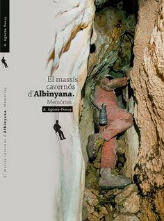 Llibres publicats a Llop-ART impressions: El massís cavernós d'Albinyana