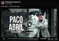 Entrevista a Paco Abril en el programa Pieces de TPA en la que habla de su último libro Mitos de Asturias/Mitos d'Asturies. Un excelente trabajo de Tito Montero