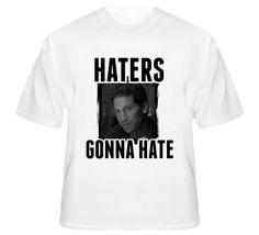 Shane Walsh The Walking Dead Haters Gonna Hate TV T Shirt