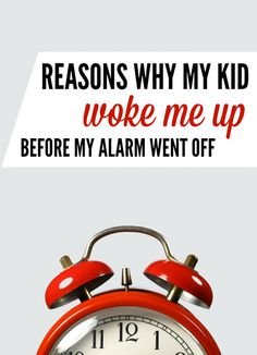 Reasons why my kid woke me up before my alarm went off is a funny list of bad excuses any parent can relate to | parenting humor | LOLs for moms by @letmestart