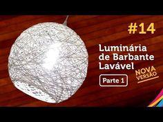 Luminária de Barbante Lavável Como Fazer - Artenharia DIY #14