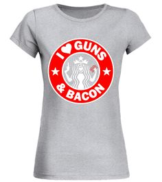 I Love Guns And Bacon T-Shirt Round neck T-Shirt Woman badminton t 818892a2d14b