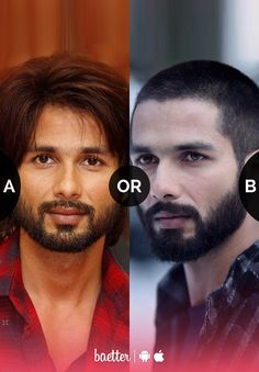 Shahid Kapoor's hairstyle you like more #messyhair or #shorthair?  Vote on Baetter App.