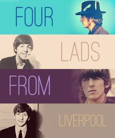 Four lads from Liverpool.