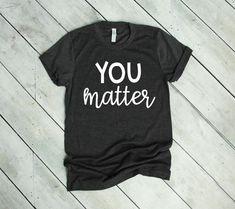 You Matter Missy LuLu's Teacher Shirts Teacher Tees - Kind Shirt - Ideas of Kind Shirt - You Matter Missy LuLu's Teacher Shirts Teacher Tees Team Shirts, Cute Shirts, Funny Shirts, Teacher Appreciation, Teaching Shirts, Preschool Shirts, Teacher Style, Teacher Tips, Math Teacher