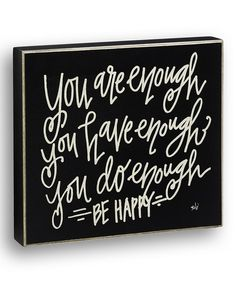 Look at this Black 'You Are Enough' Box Sign on #zulily today!