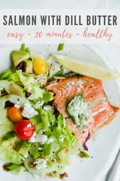 This fresh salmon with dill butter is the BEST! The recipe is SIMPLE + HEALTHY. Baked salmon is topped with dill butter and fresh lemon juice for delicious, flavor. Serve with a side salad and bread for the most satisfying family dinner that is ready in just 30 minutes! Healthy Low Carb Recipes, Healthy Family Meals, Easy Healthy Dinners, Healthy Dinner Recipes, Family Recipes, Easy Dinners, Recipe Using Salmon, Quick Salmon Recipes