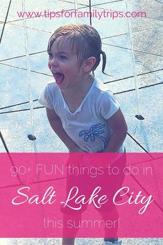 90+ FUN things to do in Salt Lake City, Utah with kids! Lots of free and cheap options here. | tipsforfamilytrips.com | summer