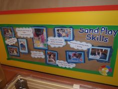 Display looking at the skills children master when they are enjoying sand play. EYFS
