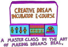 Creative Dream Incubator E-Course