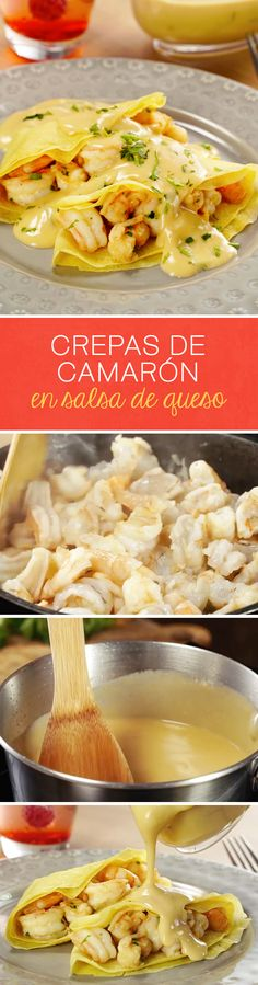 Recipe crepes with shrimp and cheese sauce to spoil mom this day . - Recetas con pescados y mariscos - Crepe Shrimp Recipes, Meat Recipes, Mexican Food Recipes, Dinner Recipes, Ethnic Recipes, Tasty, Yummy Food, Crepes, Cheese Sauce