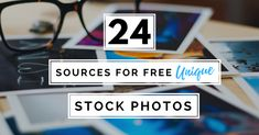 24 Sources for Free Unique Stock Images