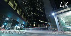 Night City Time Lapse 4K
