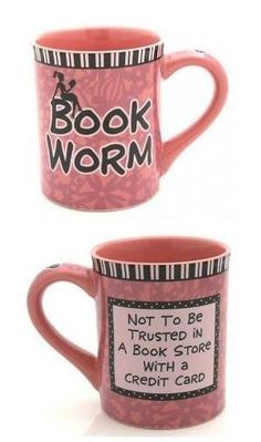 oh YES! bookworm mug :D perfect for me