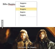 Mr. Boggins! <- Okay here's my theory. They didn't catch Kili's autocorrect mess-up until it was too late so they decided to run with it to add a little humor and emphasis how out of his normal world Kili is (crack theory I'll admit).