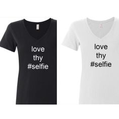 COMING SOON! Celeb Style Love Thy Selfie Tees Coming soon! Details and additional pics to follow! Like Now to be notified upon arrival!  Denim, Boots, & Bling Tops Tees - Short Sleeve