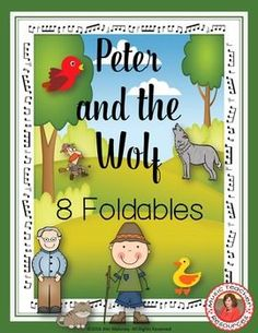 PETER and the WOLF ACTIVITIES!!! FOLDABLES!!  This file contains 26 pages - EIGHT different FOLDABLES in BOTH COLOR AND B/W