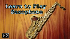 Learn How to Play #Saxophone - Geetham Mandara Dharay - Basic Lessons for Beginners - Saxophone Basics