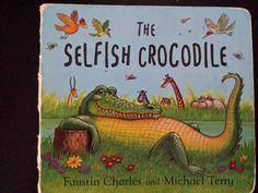 The selfish crocodile di Faustin Charles e Michael Terry è una storia semplice di un coccodrillo egoista che spaventa tutti gli animali per tenersi il fiume tutto per sé, finché un giorno ha bisogno di aiuto ed inaspettatamente lo riceverà da... Il libro potrebbe essere adatto anche a bambini più grandi, ma ai miei figli è piaciuto sin da piccolini.