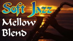 SOFT JAZZ MELLOW BLEND - Smooth Jazz Internet Radio at Live365.com. For late nights and romantic encounters. The dreamiest blend of smooth jazz yet. Use it as background music for dinner parties, relaxing, stress relief and seduction.