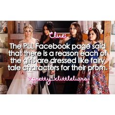 On the Pretty Little Liars Facebook page they commented and said that there is a reason each of the girls prom dresses look like fairy tale characters.  Aria- Snow White Hanna- ? Spencer- ? Emily- ? ..Any guesses?  #pll #prettylittleliars #summerofanswers #gameoncharles #ohbrotherwhereartthou #whoisCharles #whoisA #CharlesisA #alisondilaurentis #hannamarin #emilyfields #spencerhastings #ariamontgomery #monavanderwaal #pllspoilers #plltheories #prettylittleliarsspoilers…