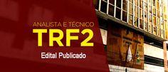 Rateio de Concursos Públicos: EDITAL: TRF 2ª - RATEIO nos Concurseiros Unidos