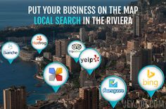EXCELLENT WAYS to grow your client base in Monaco and the French Riviera from local search. Google, Yelp, TripAdvisor, Star of Service...