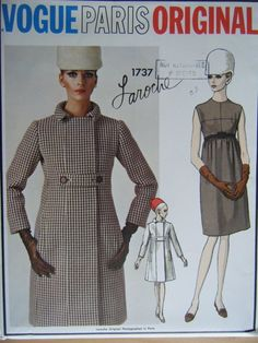 Vogue Paris Original 1737; ca. 1967; Laroche - One piece dress and coat. High waisted dress has bias front bodice. Skirt is gathered front and back. Purchased or self belt. Semi-fitted coat has wide front band with snap closing; high buttoned belts on front and back. Seven eighths length sleeves and bias collar. Welt pockets. You can add pictures to this gallery by clicking the button below.