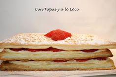 Con Tapas y a lo Loco: Tarta de Hojaldre, crema y fresas
