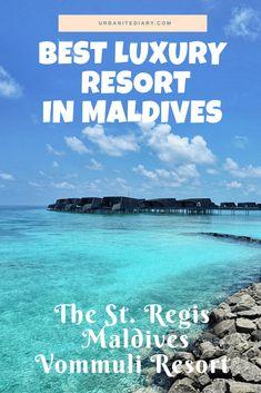 The St. Regis Maldives Vommuli Resort - Best luxury resort in the Maldives for honeymoon #maldives Maldives Resort, The St, Luxury