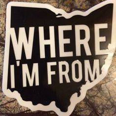 And damn proud Cleveland Rocks, Cleveland Ohio, Greenville Ohio, Cincinnati Restaurants, Marion Ohio, My Ohio, The Buckeye State, Ohio State University, Ohio State Buckeyes