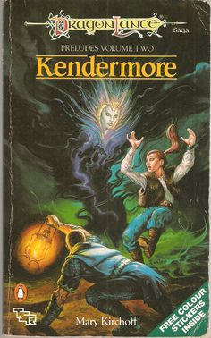 Kendermore. by Mary Kirchoff. Dragon Lance Preludes. Volume Two.