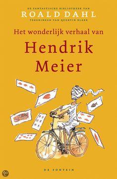 De fantastische bibliotheek van Roald Dahl - Het wonderlijk verhaal van Hendrik Meier