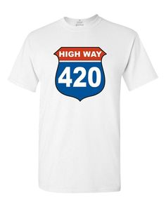 365926d40 Breathable Comfortable T Shirt Highway 420 T-Shirt Weed Smoker Shirts  Summer Cotton